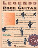 Legends of rock guitar : the essential reference of rock's greatest guitarists