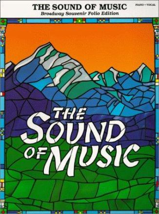 The sound of music : Broadway souvenir folio edition; piano, vocal
