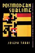 Postmodern sublime : technology and American writing from Mailer to cyberpunk