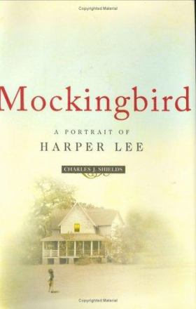 Mockingbird : a portrait of Harper Lee