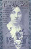 The lost stories of Louise May Alcott