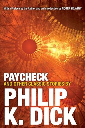 Paycheck, and other classic stories