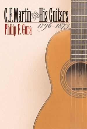 C.F. Martin and his guitars 1796-1873