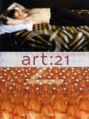 Art 21 : art in the twenty-first century. 2
