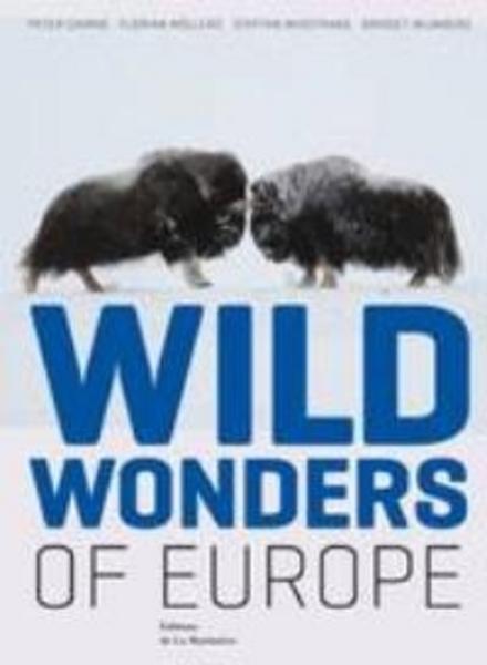 Wild wonders of Europe - Sublieme natuurfotografie