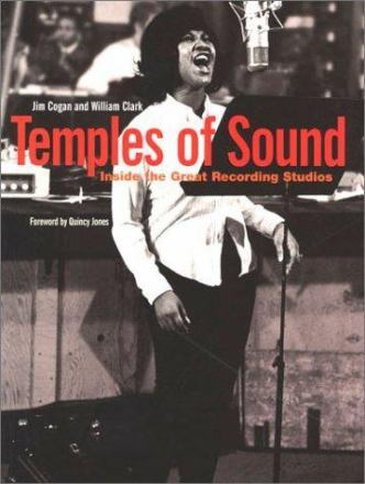 Temples of sound : inside the great recording studios