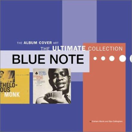 Blue Note album cover art : the ultimate collection