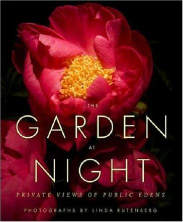 The garden at night : private views of public edens