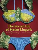 The secret life of Syrian lingerie : intimacy and design