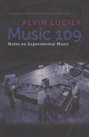 Music 109 : notes on experimental music