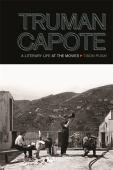 Truman Capote : a literary life at the movies