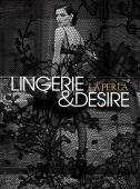 La Perla : lingerie & desire