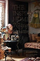 The inspired home : nests of creatives