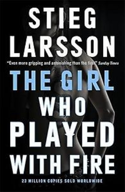 The girl who played with fire
