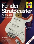 Fender Stratocaster manual : how to buy, maintain and set up the world's most popular electric guitar