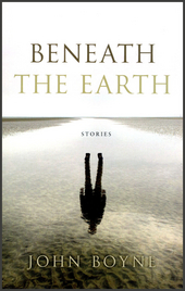 Beneath the earth : stories