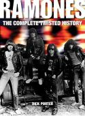 Ramones : the complete twisted history