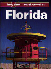 Florida : a Lonely Planet travel survival kit