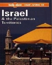 Israel and the Palestinian Territories : a Lonely Planet travel survival kit