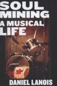 Soul mining : a musical life