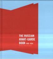 The Russian avant-garde book 1910-1934