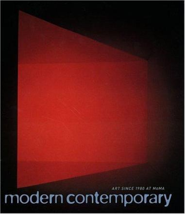 Modern contemporary : art since 1980 at MoMa