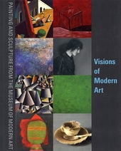 Visions of modern art : painting and sculpture from The Museum of Modern Art