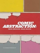 Comic abstraction : image-breaking, image-making