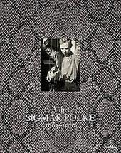Alibis : Sigmar Polke 1963-2010