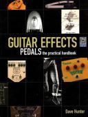 Guitar effects : pedals : the practical handbook