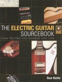 The electric guitar sourcebook : how to find the sounds you like