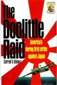 The Doolittle Raid : America's daring first strike against Japan