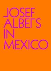 Josef Albers in Mexico
