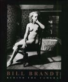 Bill Brandt : behind the camera : photographs 1928-1983