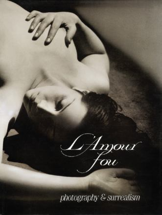 L'amour fou : photography and surrealism