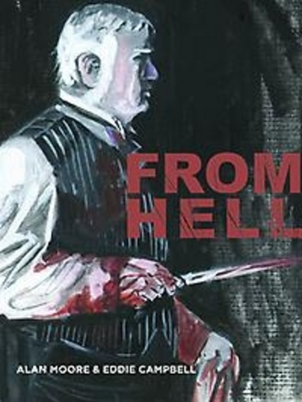 From hell : being a melodrama in sixteen parts - Jack the Ripper onthuld