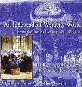 Een wereld van onafhankelijke vrouwen : de Vlaamse begijnhoven van de 12de eeuw tot heden