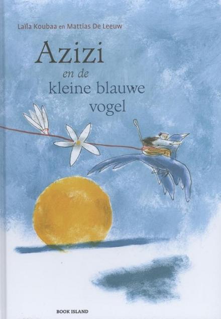 Azizi en de kleine blauwe vogel