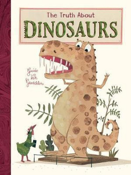 The thruth about dinosaurs