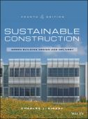 Sustainable construction : green building design and delivery