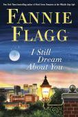 I still dream about you : a novel