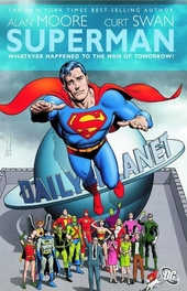 Superman : whatever happened to the man of tomorrow?