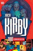 Jack Kirby : 100th celebration collection
