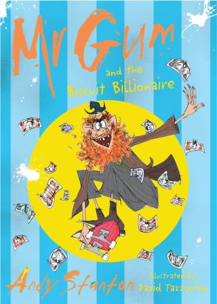Mr. Gum and the biscuit billionaire