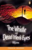 The whistle ; Dead men's eyes