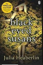 Black-eyed Susans : a novel of suspense