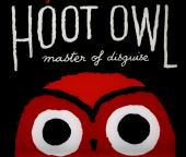 Hoot owl : master of disguise