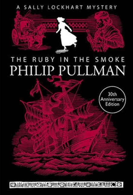 The ruby in the smoke : a Sally Lockhart mystery