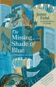 The missing shade of blue : a philosophical adventure
