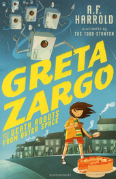Greta Zargo and the death robots of outer space
